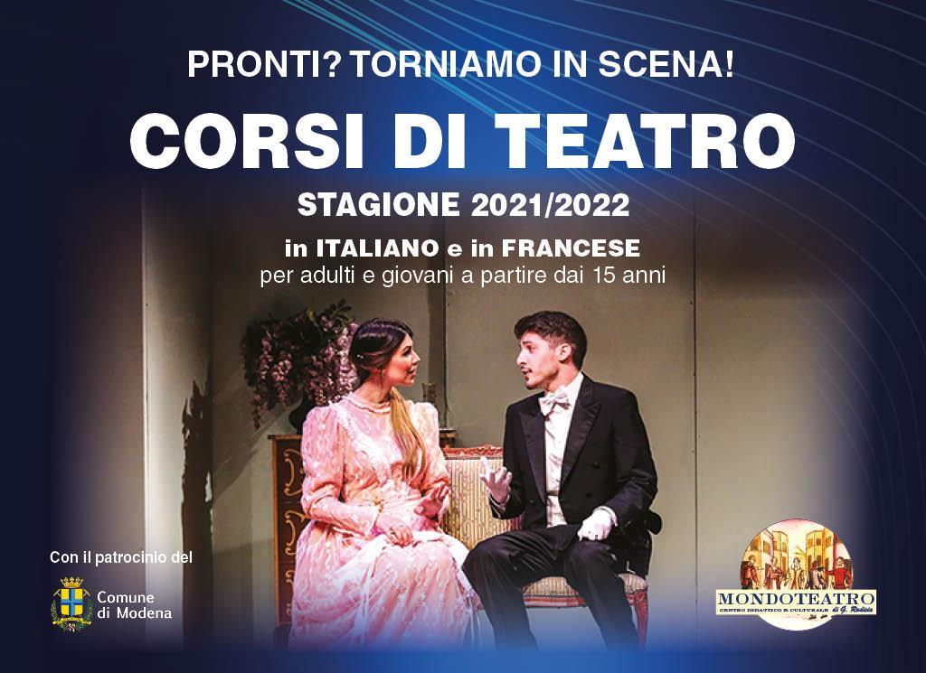 Corsi di Teatro a Modena Stagione 2021/2022 in Italiano e Francese per adulti e giovani a partire da 15 anni | MONDOTEATRO